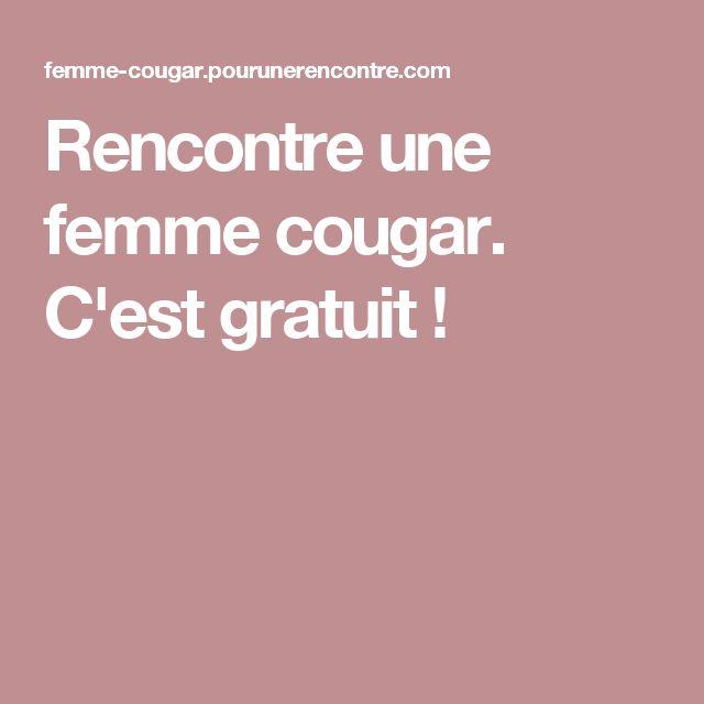 Rencontre une femme cougar. C'est gratuit !