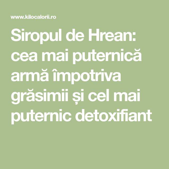 Siropul de Hrean: cea mai puternică armă împotriva grăsimii și cel mai puternic detoxifiant