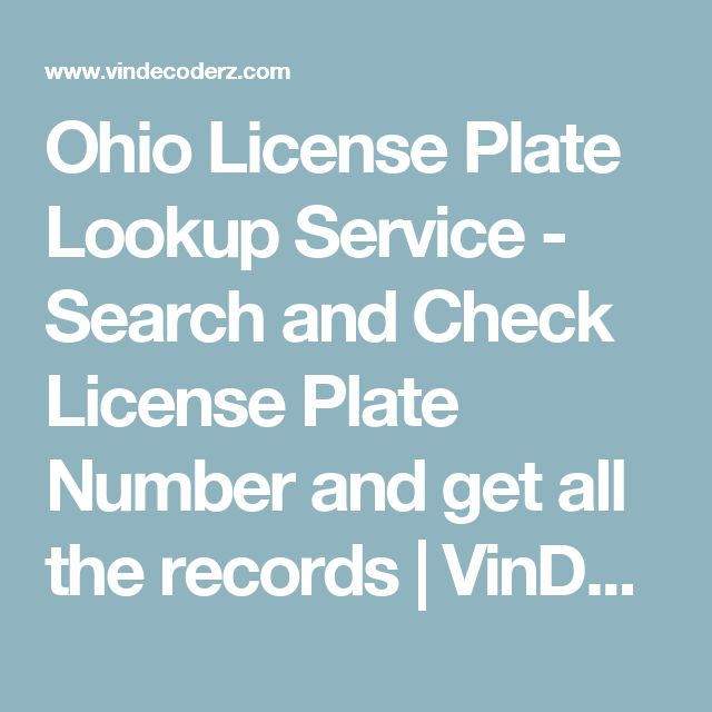Ohio License Plate Lookup Service - Search and Check License Plate Number and get all the records | VinDecoderz.com
