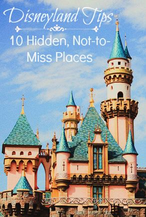 Hidden Places in Disneyland that you don't want to miss.
