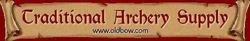 Traditional Archery Supply - Whitman, Massachusetts  U.S.A.