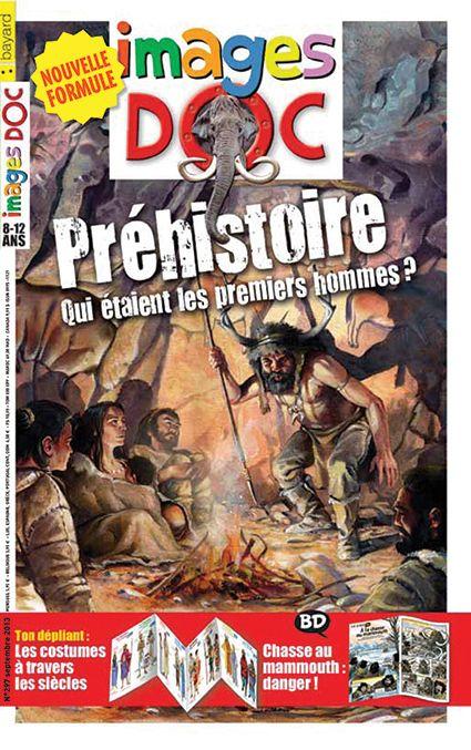 Le Maxidoc : Il était une fois l'homme… La BD : À la chasse au mammouth L'animal : Attention, maman ourse veille… Toutes tes questions L'enquête: Des mammouths ont-ils vécu en France ? L'atelier : Dessine comme les hommes préhistoriques Et en SURPRISE : Le grand défilé de mode, de la préhistoire à nos jours ! http://blog.imagesdoc.com/category/images_doc_ce_mois_ci/
