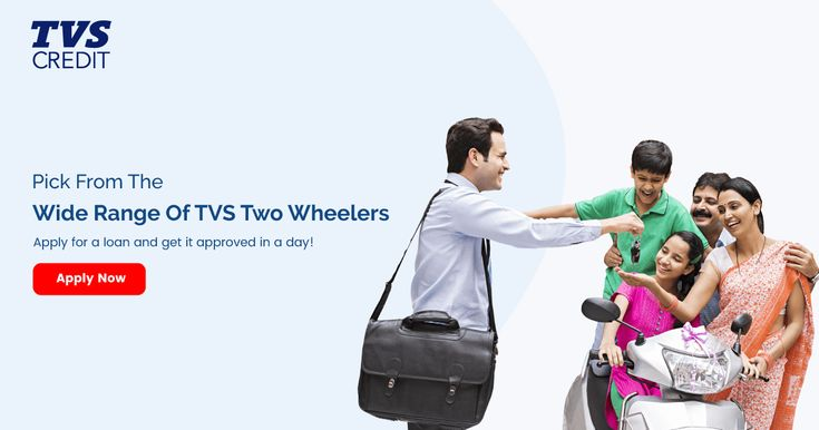 Tvs Credit Offers Two Wheeler Loan Finance Up To 90 Of The On