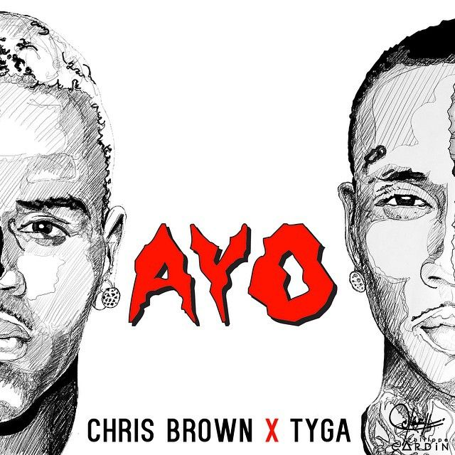Tyga ft Chris Brown -AYO