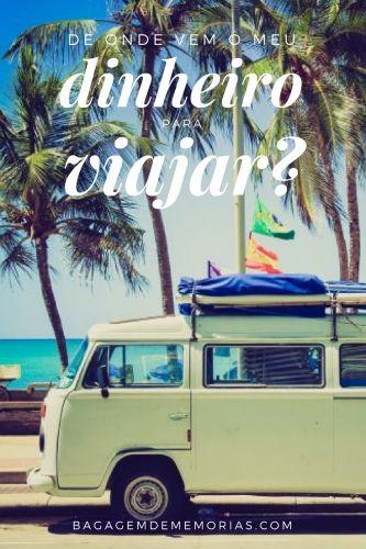 De onde vem o meu dinheiro para viajar? Da combinação de vários fatores e de um estilo de vida mais simples. Não tem segredo e a matemática é simples.