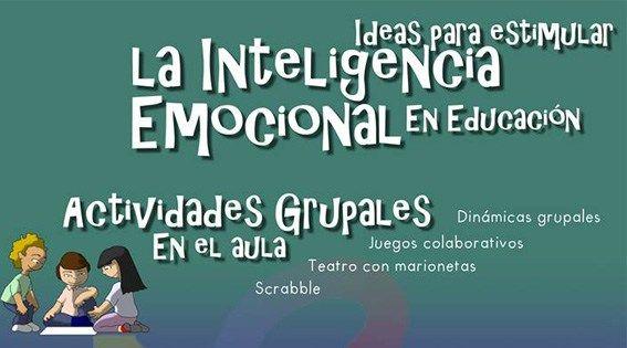 Infografía: Ideas para estimular la inteligencia emocional en educación