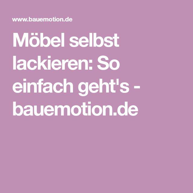 Möbel selbst lackieren: So einfach geht's - bauemotion.de