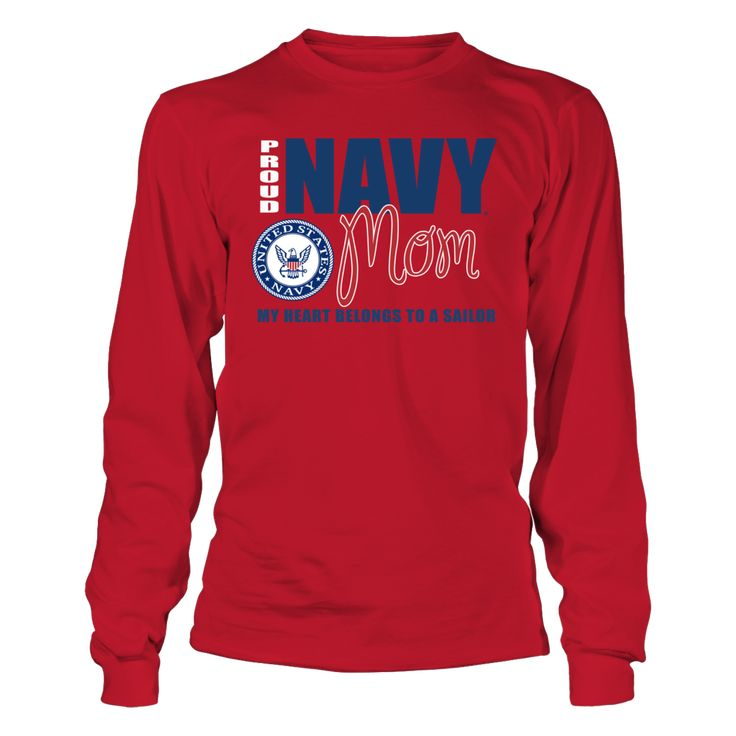 """Proud Navy Mom Clothing - My Heart Belongs to a Sailor T-Shirt, _Officially licensed Proud Navy Mom Clothing and Apparel. _ The US Navy football team is highlighted during the 3rd season of the popular Showtime show """"A Season with Navy Football""""  The popular show that follows a NCAA football team through their season.  Follow the hashtag #ASeasonWith on... The Navy Collection, OFFICIAL MERCHANDISE  Available Products:          Gildan Long-Sleeve T-Shirt - $33.95 District Women's Premium…"""