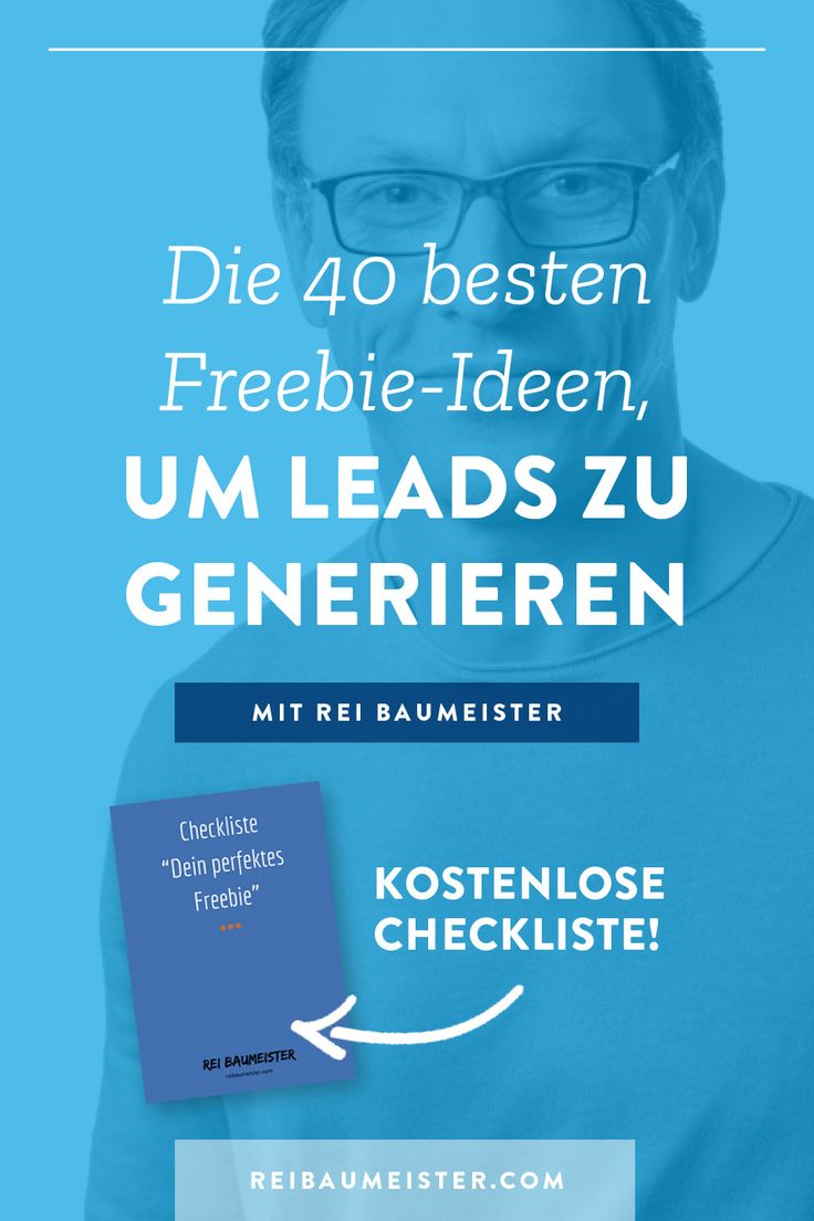Die 40 besten Freebie-Ideen, um Leads zu generieren – ReiBaumeister.Com – Der Podcast zum Thema Facebook Ads und Online Business