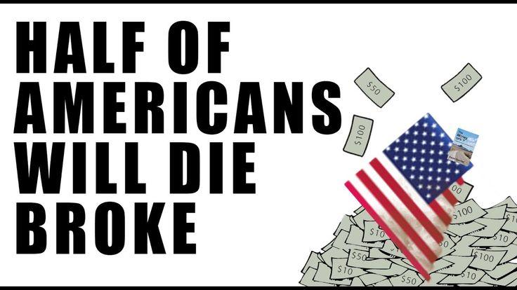 HALF of Americans Die Broke! Pension Funds are GONE!