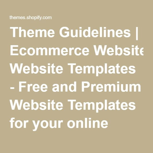Theme Guidelines | Ecommerce Website Templates - Free and Premium Website Templates for your online store.