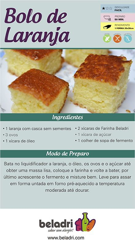 Receita de Bolo de Laranja sem Glúten e sem Leite/Lactose! Saiba mais sobre a Farinha sem Glúten Beladri: https://www.emporioecco.com.br/farinha-sem-gluten-beladri