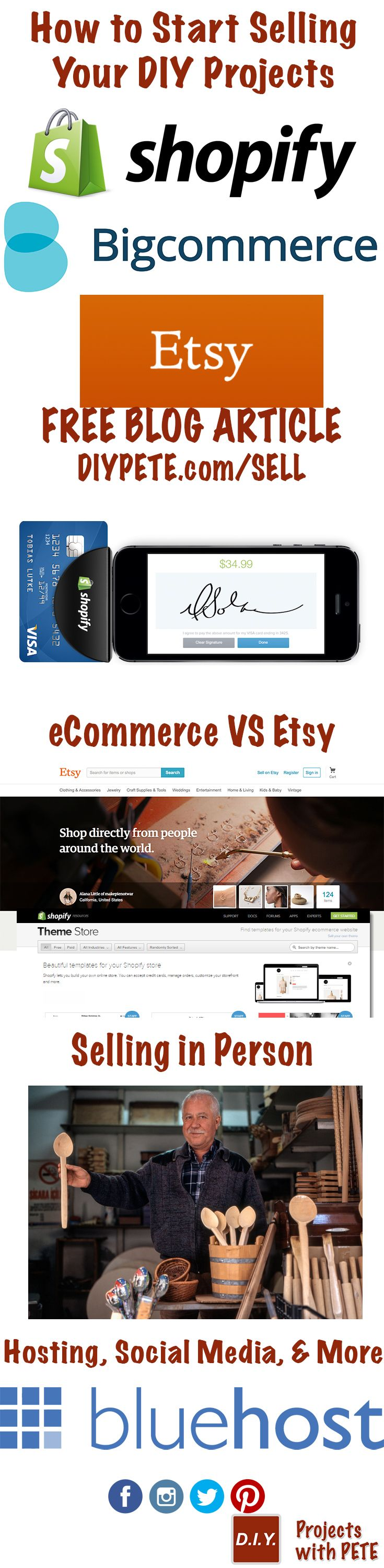http://diypete.com/sell How to Start Selling Your DIY Projects - A look into Shopify versus Bigcommerce versus Etsy. Selling your handmade goods in person, online, and being present on social media. Click photo to read article.