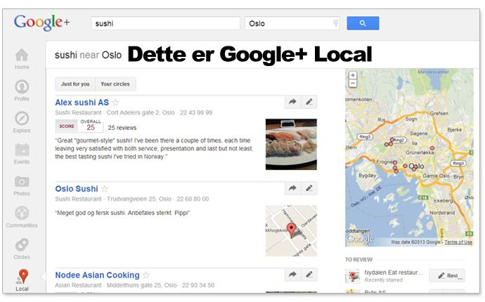 Google+ Local er selve kjernen i Googles lokale søk. #lokalseo #googleplus #søk  Skrevet av Trond Lyngbø