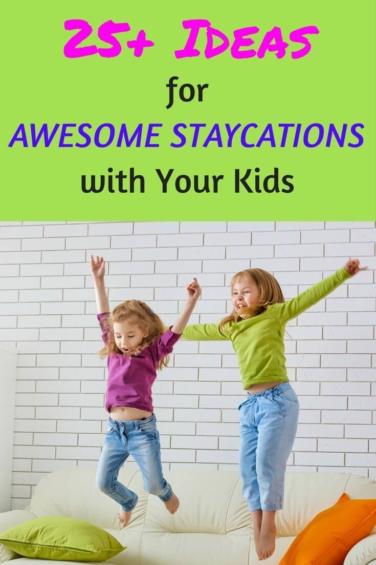 25+ ways to have an awesome, affordable staycation with your kids—for spring break, snowstorms and other random days together!   http://Momsanity.com via /momsanitypins/