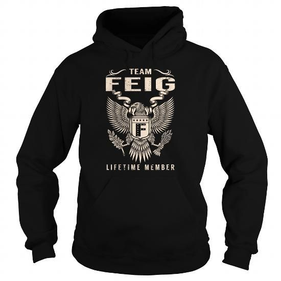 FEIG Last Name, Surname Tshirt #name #tshirts #FEIG #gift #ideas #Popular #Everything #Videos #Shop #Animals #pets #Architecture #Art #Cars #motorcycles #Celebrities #DIY #crafts #Design #Education #Entertainment #Food #drink #Gardening #Geek #Hair #beauty #Health #fitness #History #Holidays #events #Home decor #Humor #Illustrations #posters #Kids #parenting #Men #Outdoors #Photography #Products #Quotes #Science #nature #Sports #Tattoos #Technology #Travel #Weddings #Women