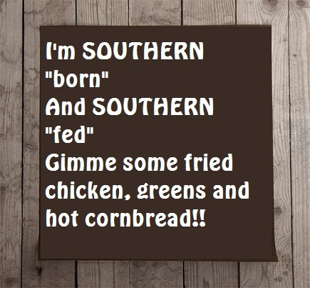 Love some Southern food.