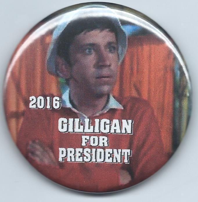 "Gilligan- Button- For President 2016- Bob Denver- ""gilligan's Island""- Photo from $3.49"