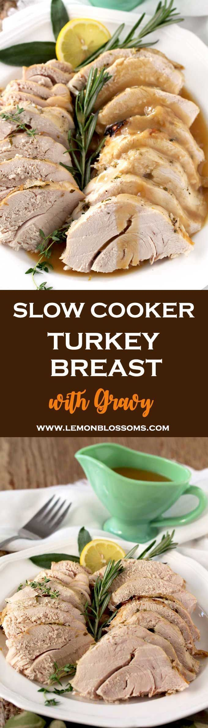 This Slow Cooker Turkey Breast with Gravy is the easiest way to cook a juicy, tender and delicious turkey without any hassle! The juices collected from cooking the turkey make the most wonderful gravy! Perfect for smaller holiday gatherings or for when you want to have perfectly cooked turkey ready for lunches, salads and sandwiches. #slowcooker #crockpot #turkey #gravy via @lmnblossoms