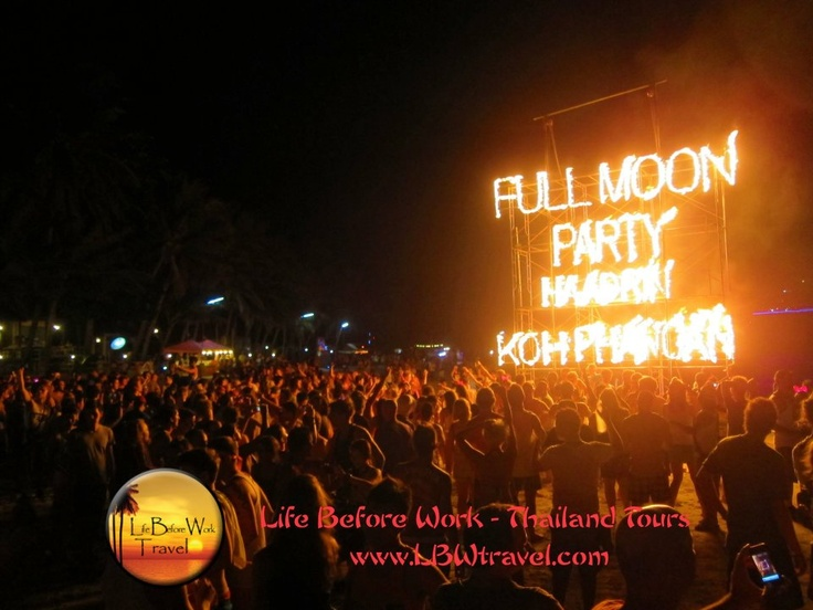 Full Moon Party! Koh Phangan, Thailand. A big 'I must go to one' !!!