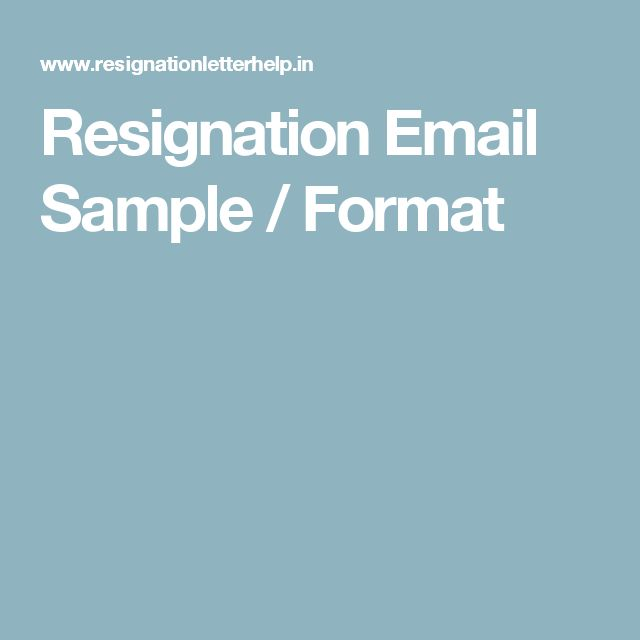 Resignation Email Sample / Format