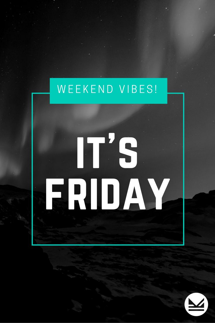 Best day of the week! Enjoy your weekend!  #WeekendVides #FridayVibes #TGIF