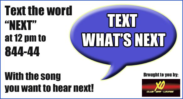 Text What's Next from 94.7 HITS.  This station has listeners in both the USA and Canada and 84444 works on both sides of the border!