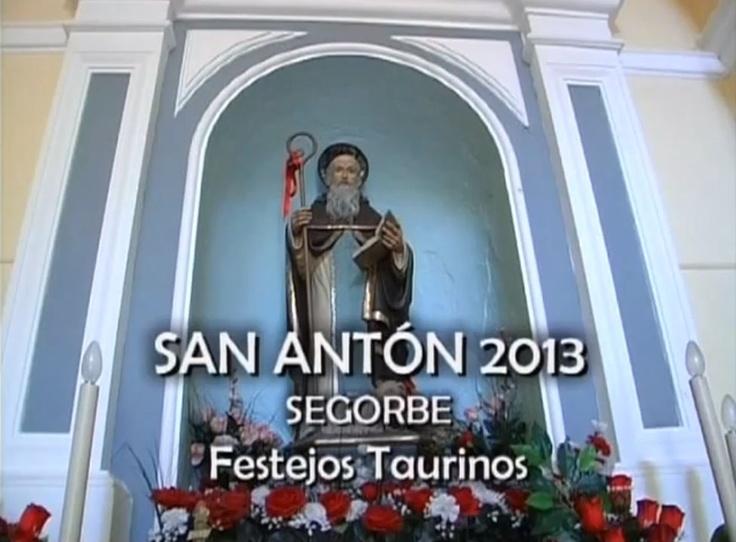 SAN ANTÓN 2013 SEGORBE FESTEJOS TAURINOS