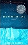 The Feast of Love--one of my top ten books of all time.