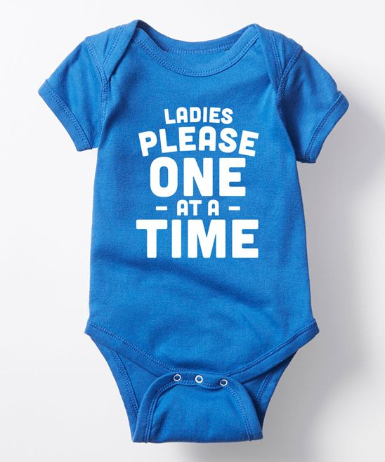 Baby Boy's Ladies please one at a time Bodysuit