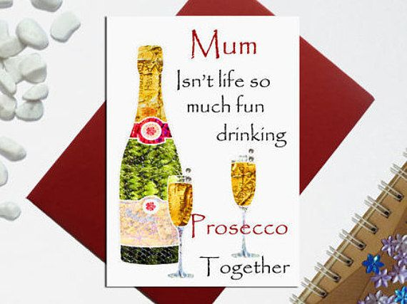 Prosecco mother's day card  Champagne card  Mum birthday