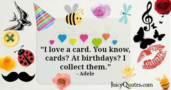 Birthday Quote - Adele