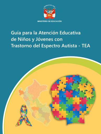 Guía para la Atención Educativa de Niños y Jóvenes con Trastorno del Espectro Autista
