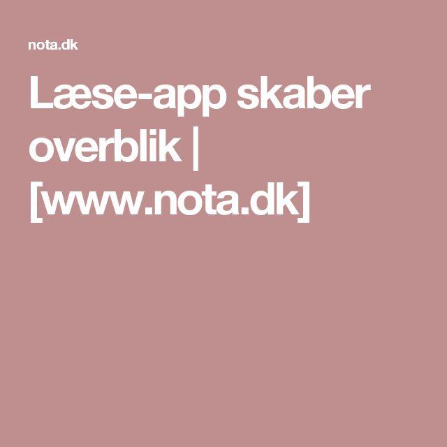 Læse-app skaber overblik | [www.nota.dk]