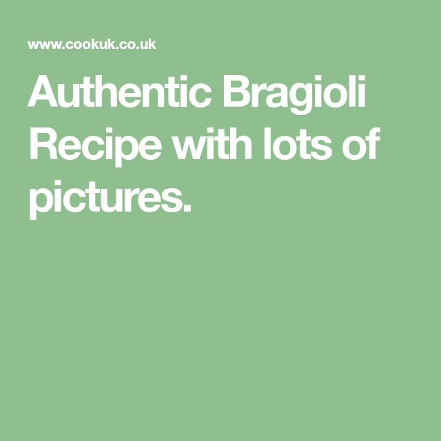 Authentic Bragioli Recipe with lots of pictures.