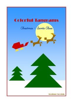 Colorful Tangrams: Christmas - Santa Claus. (Set 01) Most of the puzzles in this set are multicolored. These pattern cards / worksheets are more challenging as the 'inline' tangram puzzles but not as difficult as the well known black silhouettes.