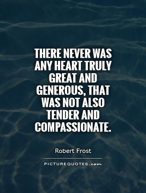 25+ best Quotes about compassion on Pinterest | Contentment quotes ...