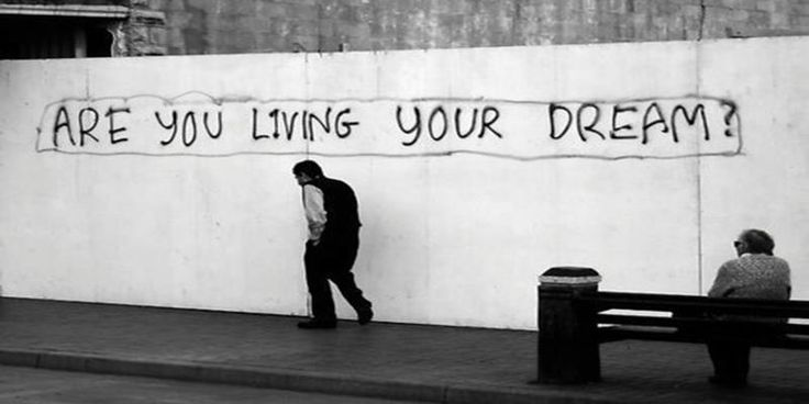 (...) Or are you leaving your dream?