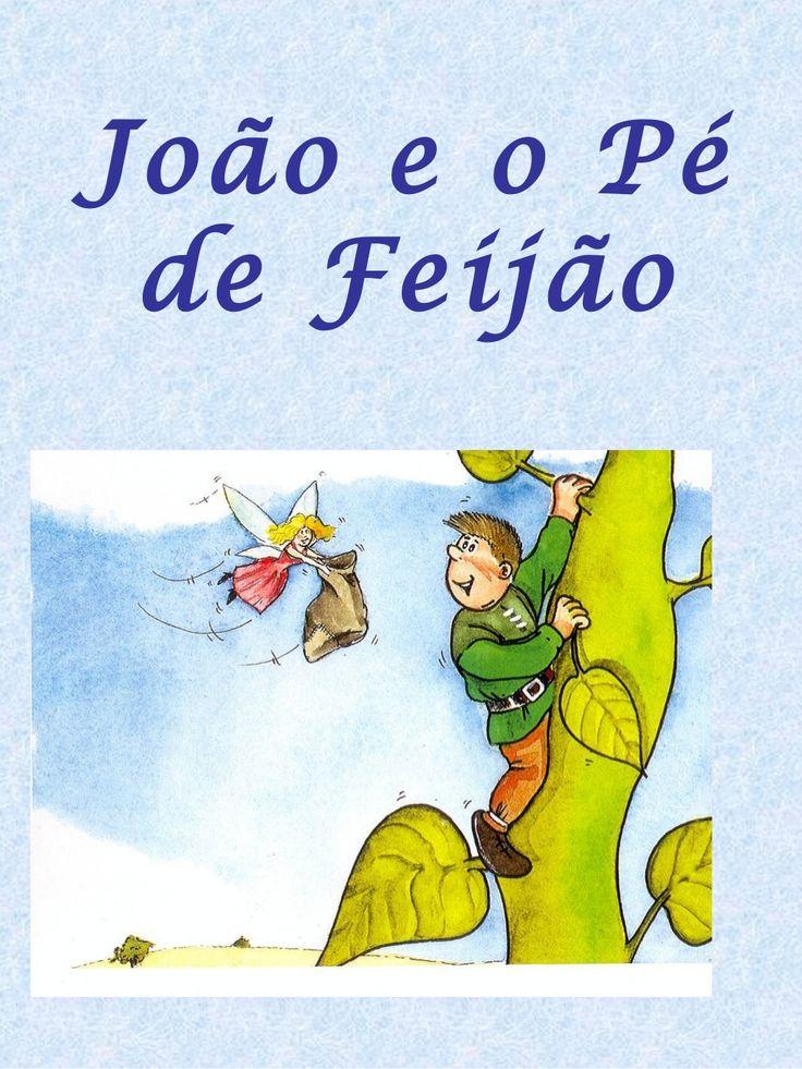 João+e+o+pé+de+feijão  by beebgondomar via slideshare