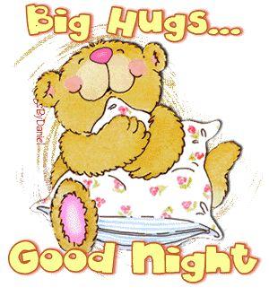 big hugs goodnight