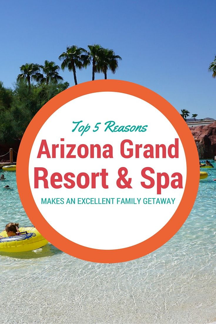 Top 5 Reasons why you need to book a family trip at Arizona Grand Resort & Spa in Phoenix AZ. Hint- Oasis Water Park the resort's onsite pool area is rated as one of the country's Top 10 Water Parks by Travel Channel.