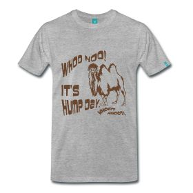 Hump Day Camel Funny Shirts - Famous Wednesday Hump Day, we all celebrate the middle of the week, looking forward to a fun weekend.