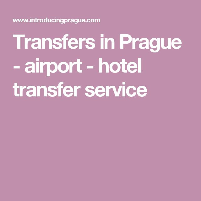 Transfers in Prague - airport - hotel transfer service