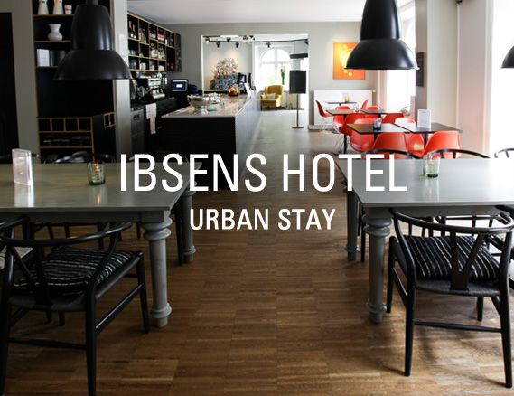 Ibsens Hotel - a boutique hotel in the center of Copenhagen, DenmarkArthur Hotels