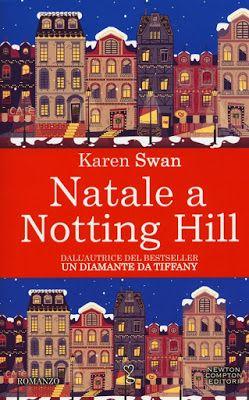 "Karen Swan "" Natale a Notting Hill "" - Recensione Libro http://matutteame.blogspot.com/2016/12/karen-swan-natale-notting-hill.html"