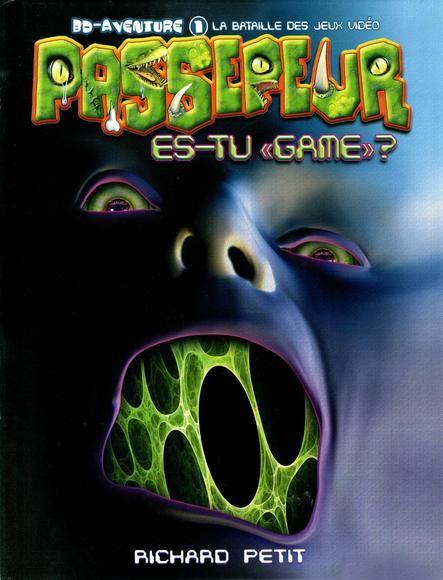 Passepeur t01:la bataille des jeux video