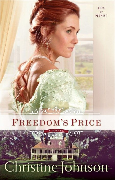 FREEDOM'S PRICE by Christine Johnson