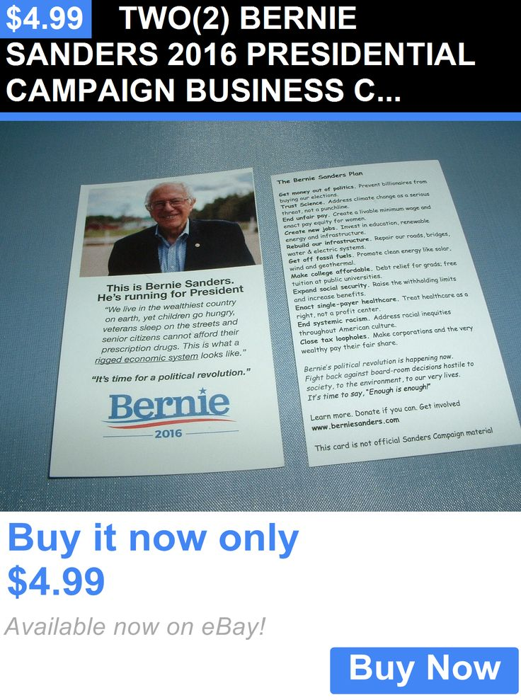 Bernie Sanders: Two(2) Bernie Sanders 2016 Presidential Campaign Business Cards BUY IT NOW ONLY: $4.99