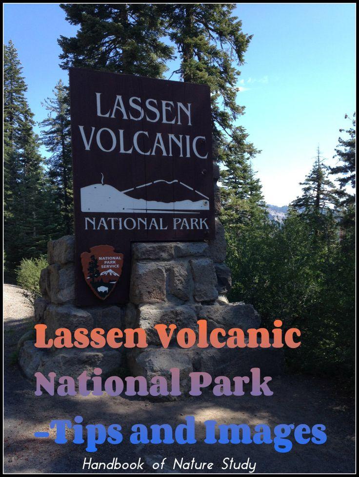 Lassen Volcanic National Park Tips and Images @handbookofnaturestudy