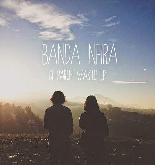 Download! Banda Neira - Di Paruh Waktu EP (2013) | Unduhan